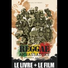 Reggae Ambassadors La légende du reggae
